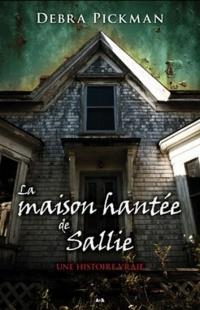 Maison hantée de Sallie (La)
