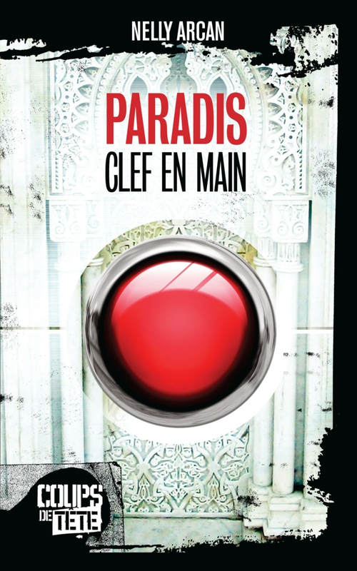Couverture : Paradis clef en main Nelly Arcan