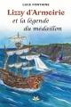 Couverture : Lizzy d'Armoirie et légende du médaillon Luce Fontaine