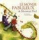 Couverture : Le monde fabuleux de monsieur Fred Lili Chartrand, Gabrielle Grimard