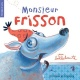 Couverture : Monsieur Frisson  Bellebrute