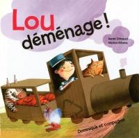 Lou déménage!