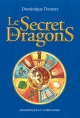 Couverture : Le secret des dragons T.1 Dominique Demers, Sophie Lussier