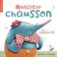 Couverture : Monsieur Chausson  Bellebrute