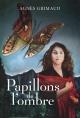 Couverture : Papillons de l'ombre Agnès Grimaud, Camille Lavoie