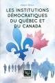 Couverture : Institutions démocratiques du Québec et du Canada (Les) Henri Brun