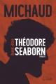 Couverture : Quand j'étais Théodore Seaborn Martin Michaud