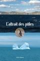 Couverture : Attrait des pôles (L') Serge Patrice Thibodeau
