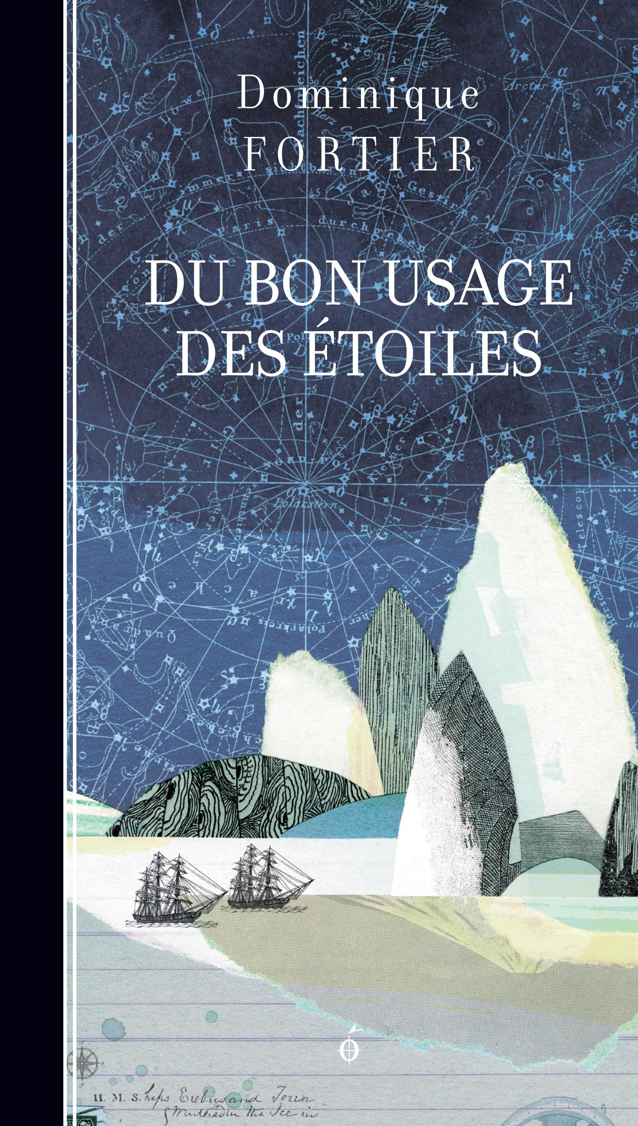Couverture : Du bon usage des étoiles Dominique Fortier