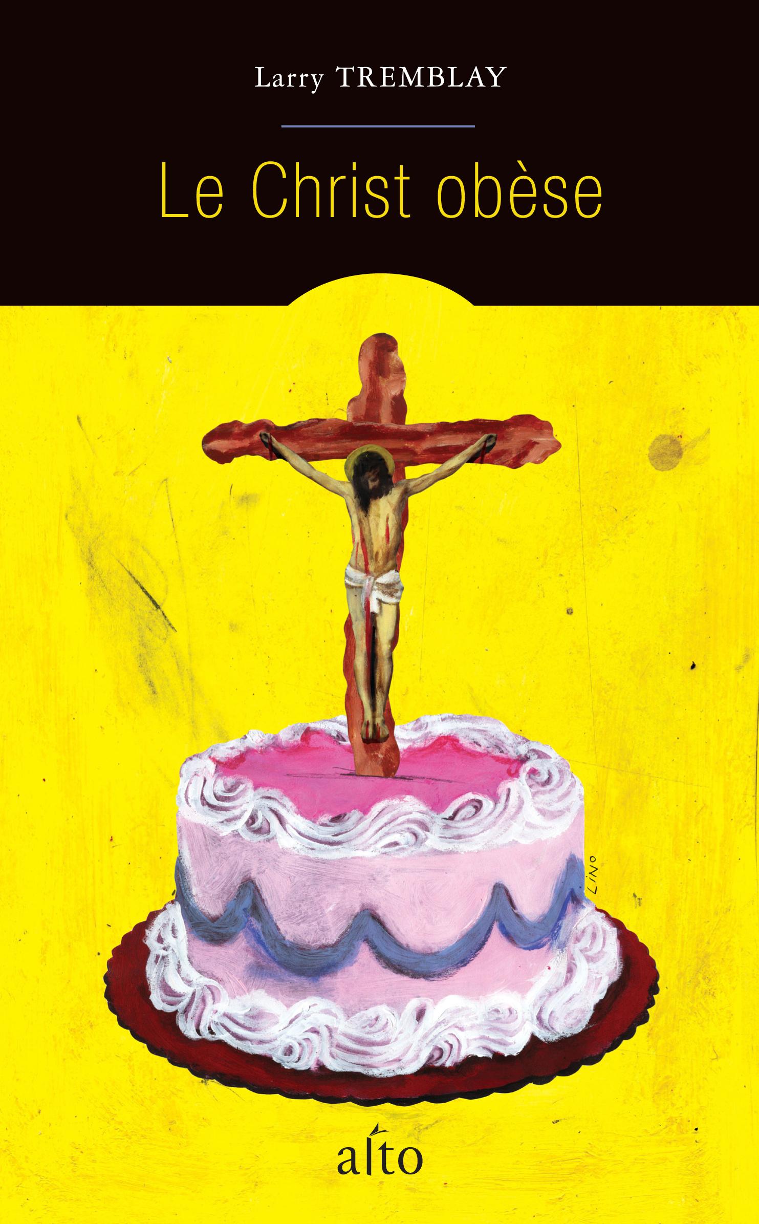 Couverture : Le Christ obèse Larry Tremblay
