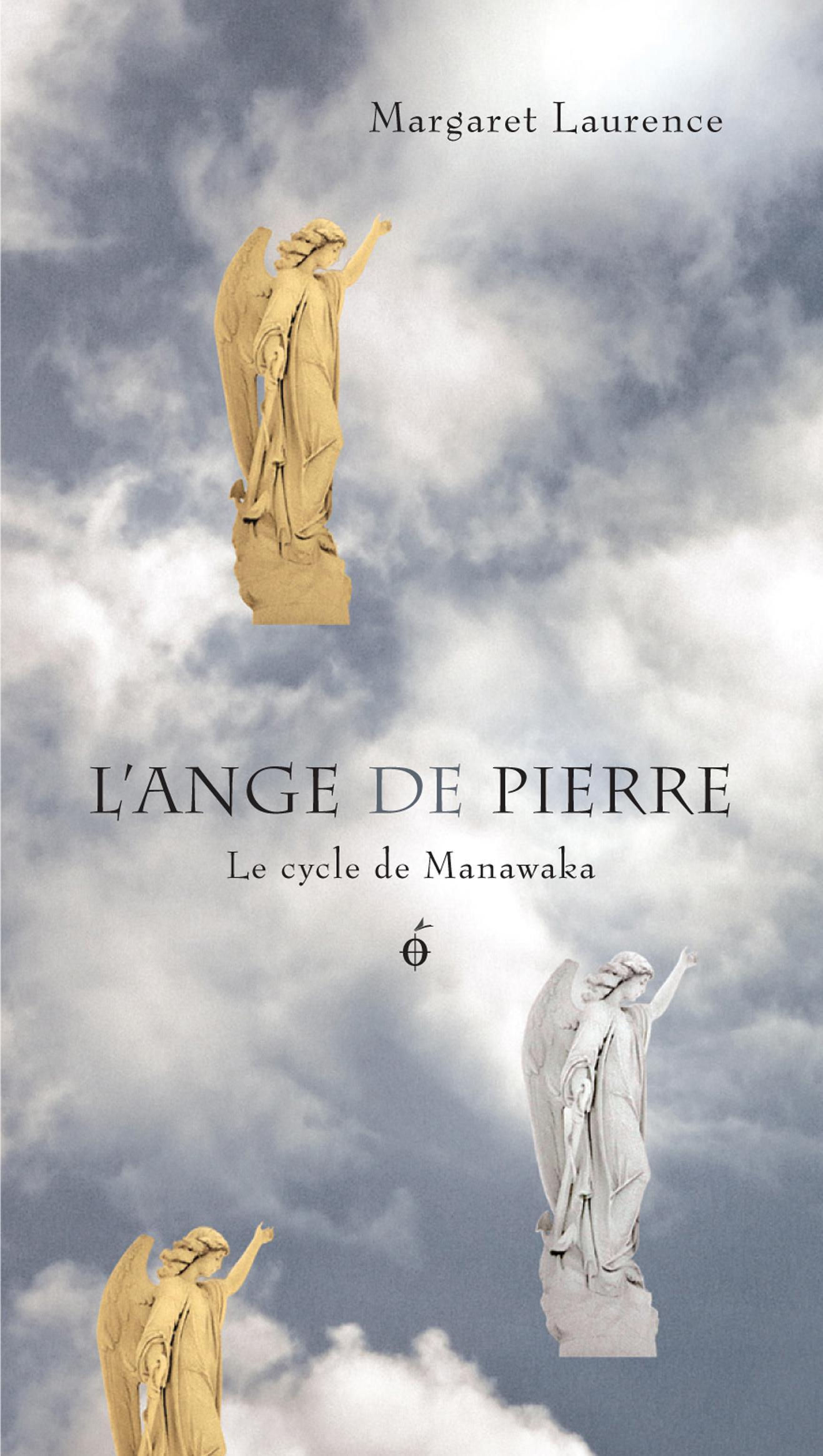 Couverture : Ange de pierre (L') : Le cycle de Manawaka Margaret Laurence