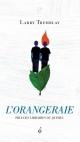 Couverture : L'orangeraie Larry Tremblay