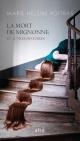 Couverture : La mort de Mignonne et autres histoires Marie Hélène Poitras, Samuel Archibald
