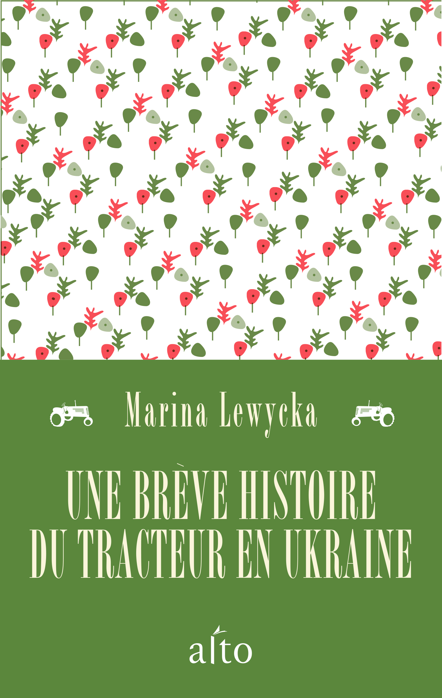 Couverture : Une brève histoire du tracteur en Ukraine Marina Lewycka