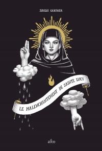 Vignette du livre Le malenchantement de sainte Lucy