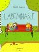 Couverture : Abominable (L')  Iris, Danielle Chaperon