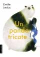 Couverture : Un panda tricote Emilie Leduc