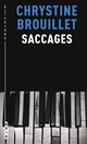 Couverture : Saccages Chrystine Brouillet