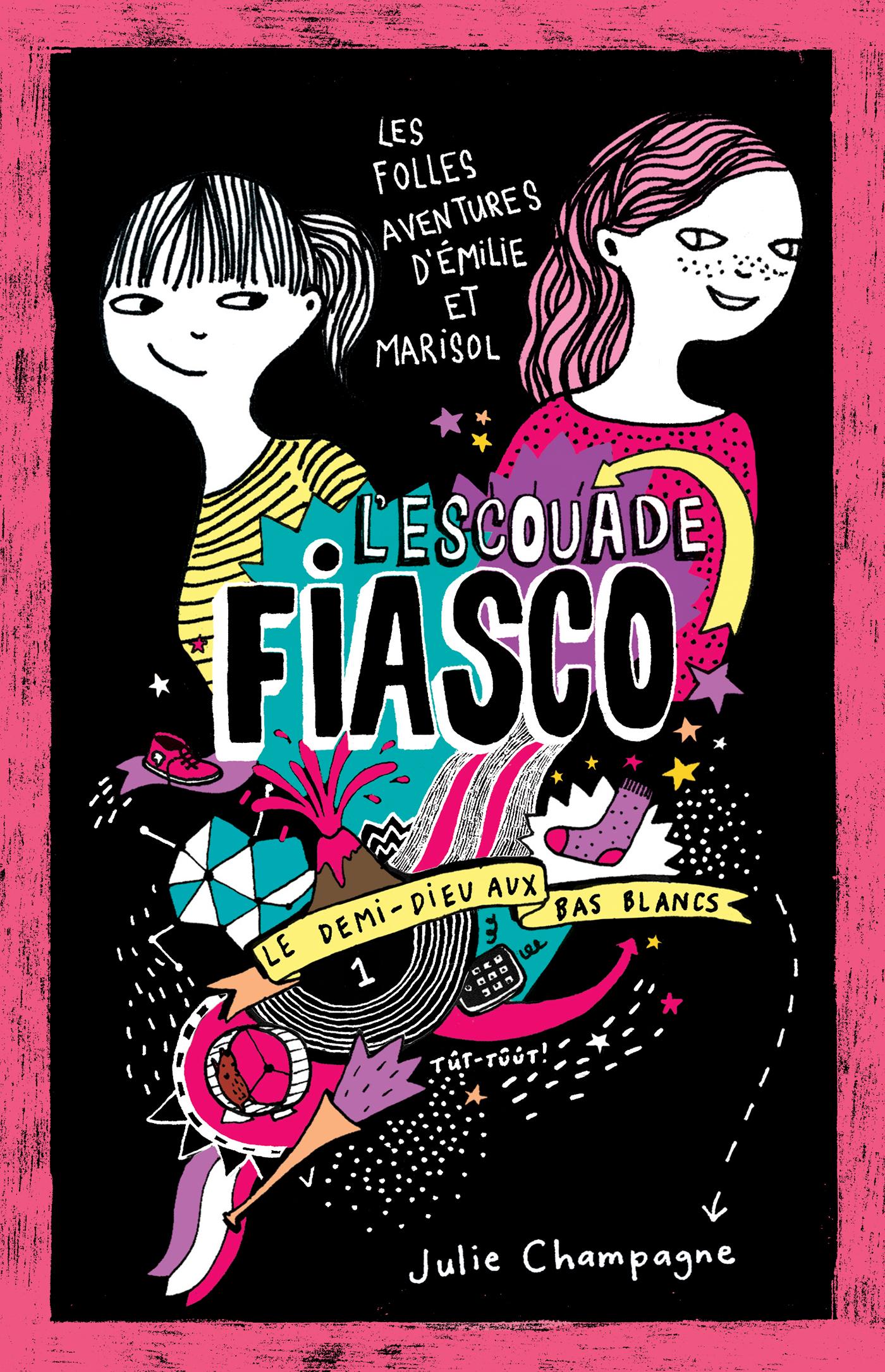 Couverture : Escouade Fiasco (L') T.1: Le demi-dieu aux bas blancs Julie Champagne