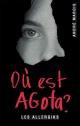 Couverture : Où est Agota? André Marois