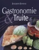 Couverture : Gastronomie & truite Jacques Juneau