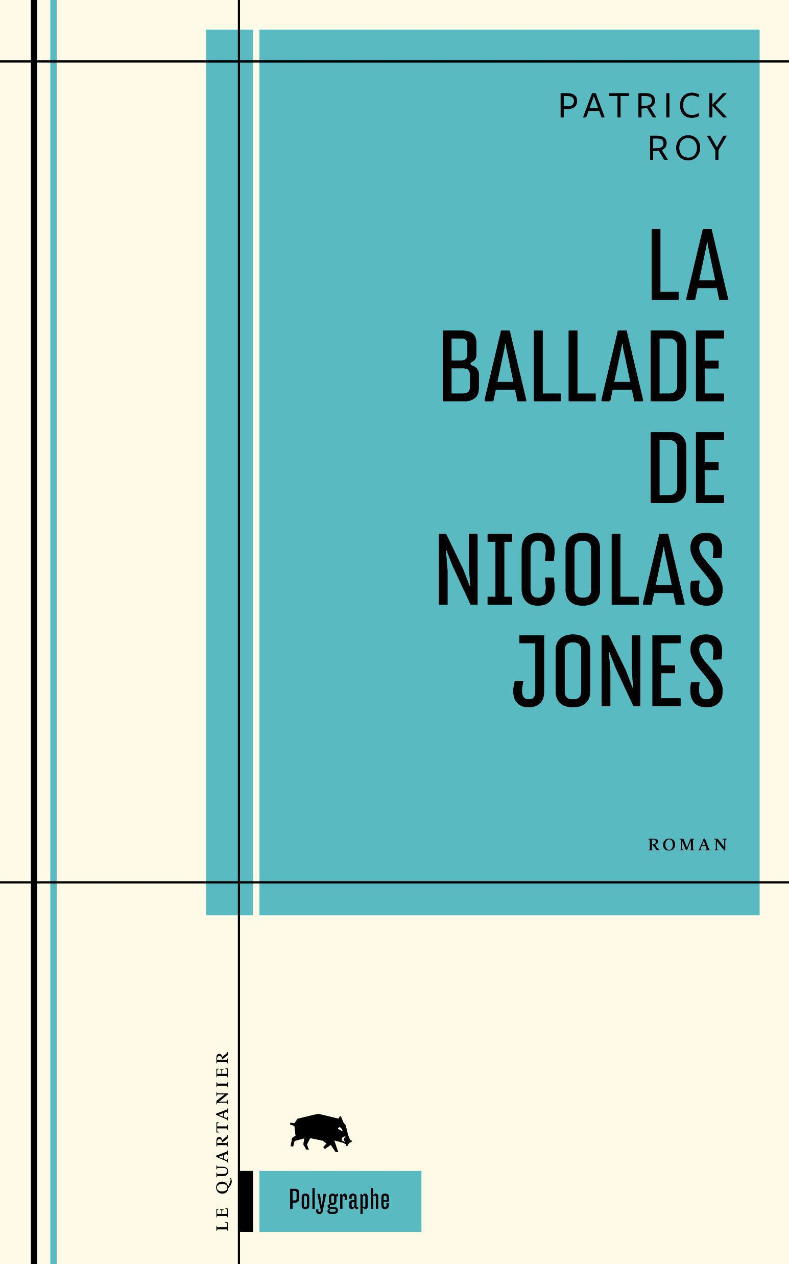 Couverture : La ballade de Nicolas Jones Patrick Roy