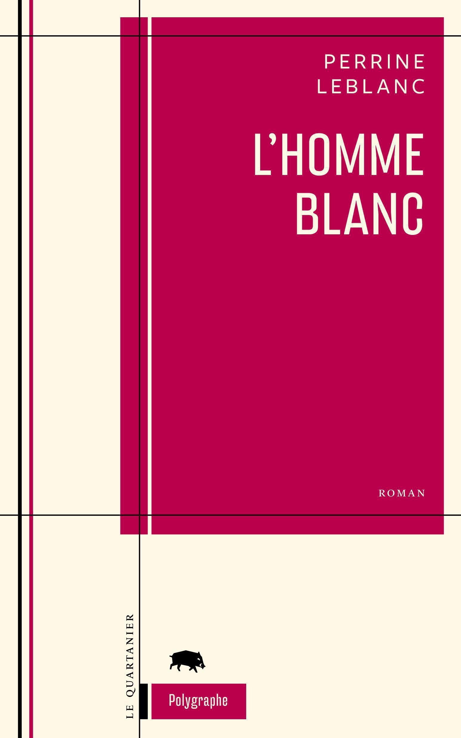 Couverture : L'homme blanc Perrine Leblanc