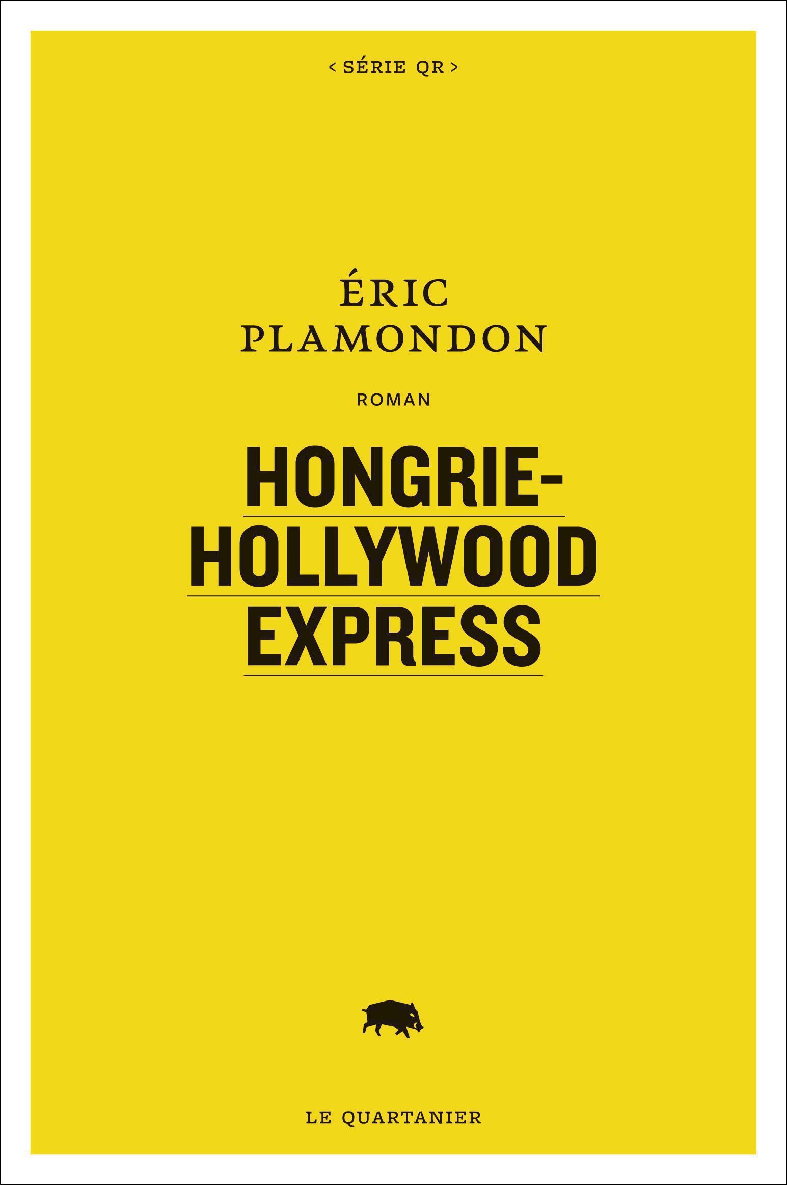 Couverture : Hongrie-Hollywood Express Eric Plamondon