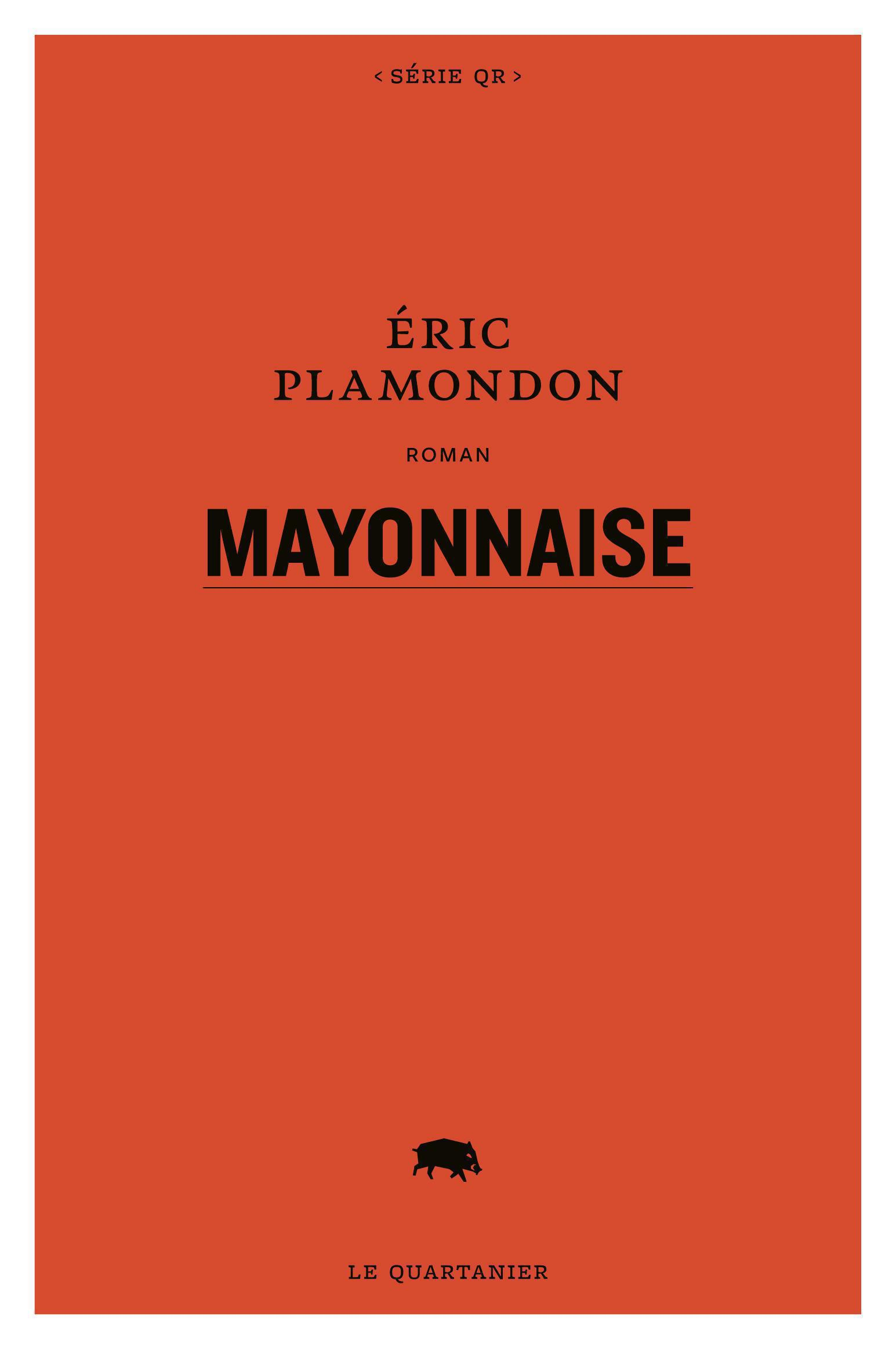 Couverture : Mayonnaise Eric Plamondon