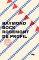 Couverture : Rosemont de profil Raymond Bock, Raymond Bock