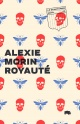 Couverture : Royauté Alexie Morin