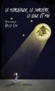 Couverture : La marchande, la sorcière, la lune et moi Diya Lim