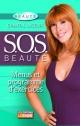Couverture : S.O.S. beauté: Menus et programme d'exercices Chantal Lacroix