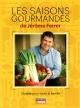 Couverture : Les saisons gourmandes: cuisine pour toute la famille Jérôme Ferrer