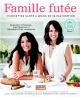 Couverture : Famille futée : 75 recettes santé à moins de 5$ par portion Geneviève O'gleman, Alexandra Diaz