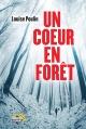 Couverture : Un coeur en forêt Louise Poulin
