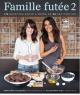 Couverture : Famille futée T.2: 175 recettes santé à moins de $5 par portion Geneviève O'gleman, Alexandra Diaz