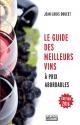 Couverture : Guide des meilleurs vins à prix abordable Jean-louis Doucet