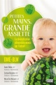 Couverture : Petites mains, grande assiette Annie Talbot, Évelyne Bergevin, Marie-Ève Richard
