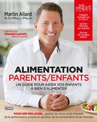 Alimentation parents-enfants - Martin Allard, Chantal Lacroix
