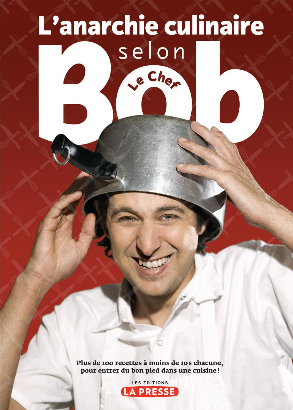 Anarchie culinaire selon Bob le chef (L')