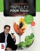 Couverture : Papilles pour tous! T.3- Printemps François Chartier