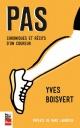 Couverture : Pas: Chroniques et récits d'un coureur Yves Boisvert, Marc Labrèche