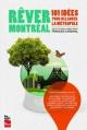 Couverture : Rêver Montréal: 101 idées pour relancer la métropole François Cardinal