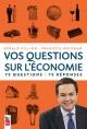 Couverture : Vos questions sur l'économie: 75 questions - 75 réponses Gérald Fillion, François Delorme