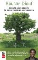 Couverture : Rendez à ces arbres ce qui appartient à ces arbres Boucar Diouf