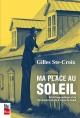 Couverture : Ma place au soleil Gilles Ste-croix