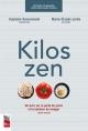 Couverture : Kilos zen: un livre sur la perte de poids et le bonheur de manger Guylaine Guevremont, Marie-claude Lortie