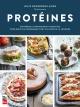 Couverture : Protéines : stratégies alimentaires et recettes... Julie Desgroseilliers