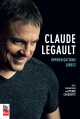 Couverture : Claude Legault : improvisations libres Pierre Cayouette, Claude Legault